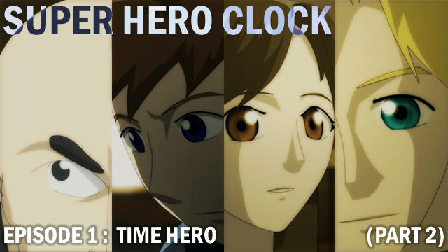 Super Hero Clock ep1 p2 cover