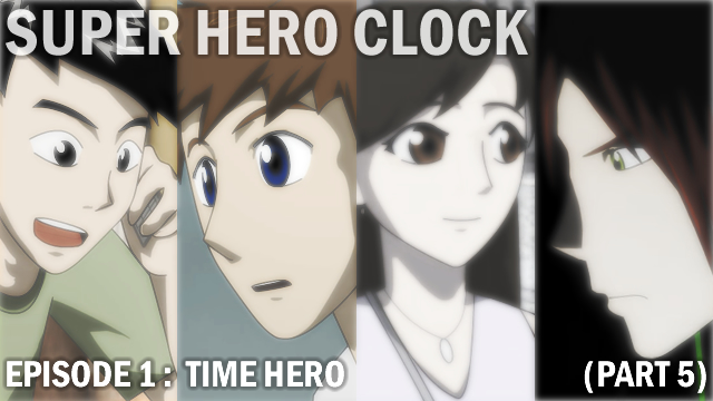 Super Hero Clock ep1 p5